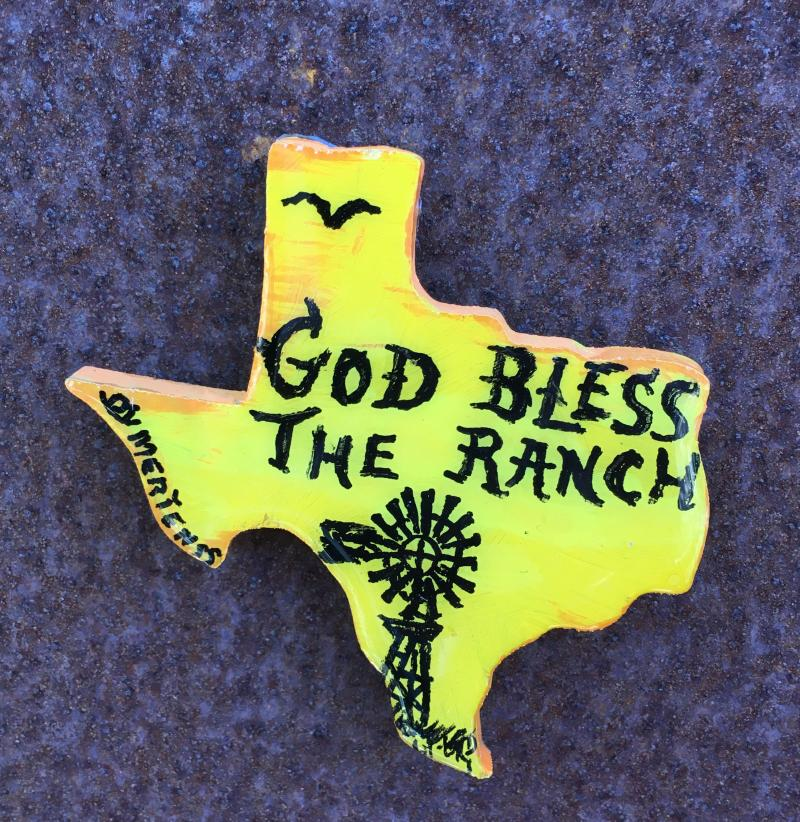 """God Bless this ranch"" on Texas Magnet mertensfrontierranch.com"